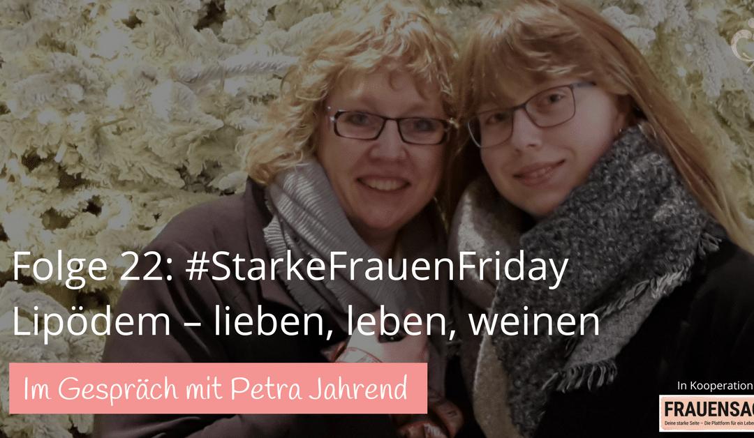 #22: Lipödem: lieben, leben, weinen – Interview mit Petra Jahrend