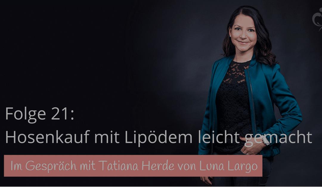 #21: Luna Largo – Hosenkauf mit Lipödem leicht gemacht