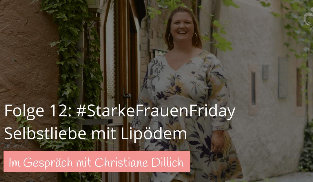 #12: Christiane Dillich über Selbstliebe und Selbstbewusstsein mit Lipödem