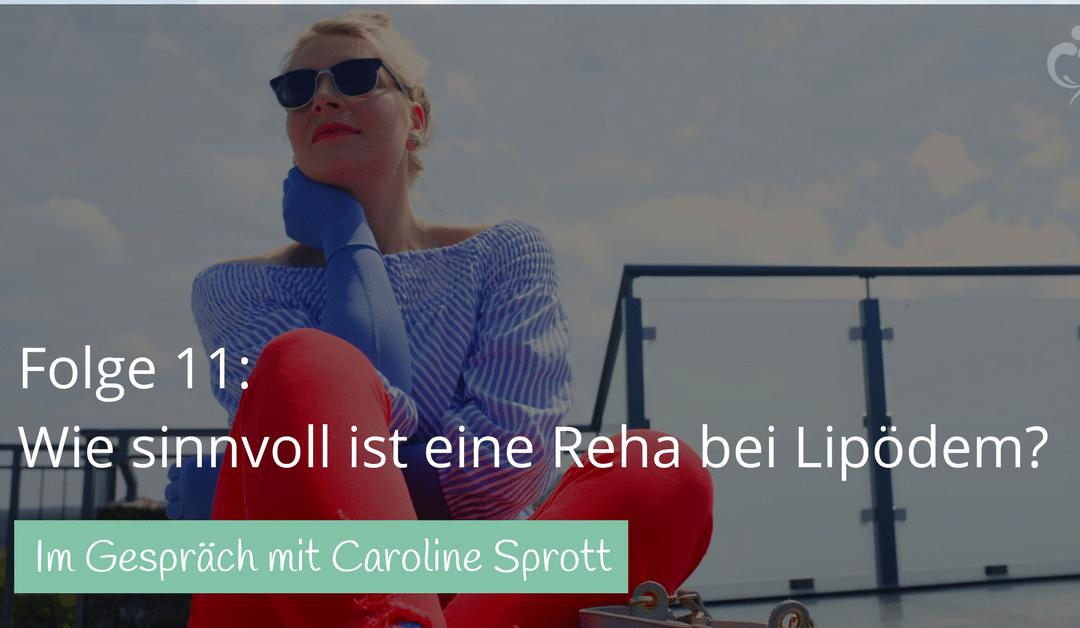 #11: Q&A mit Caro zum Thema Lipödem und Reha