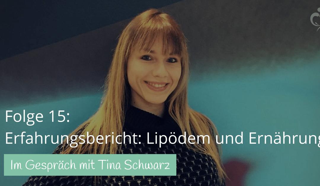 #15: Tina Schwarz zum Thema Ernährung mit Lipödem
