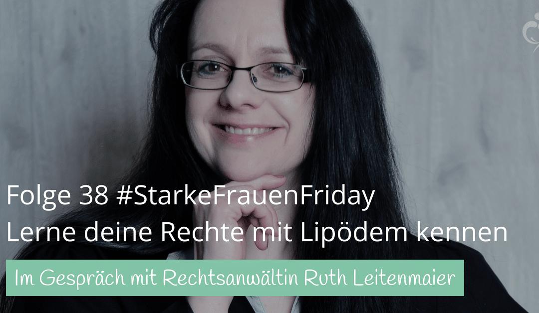 #38 Im Gespräch mit Ruth Leitenmaier zu Rechtsfragen rund um das Lipödem