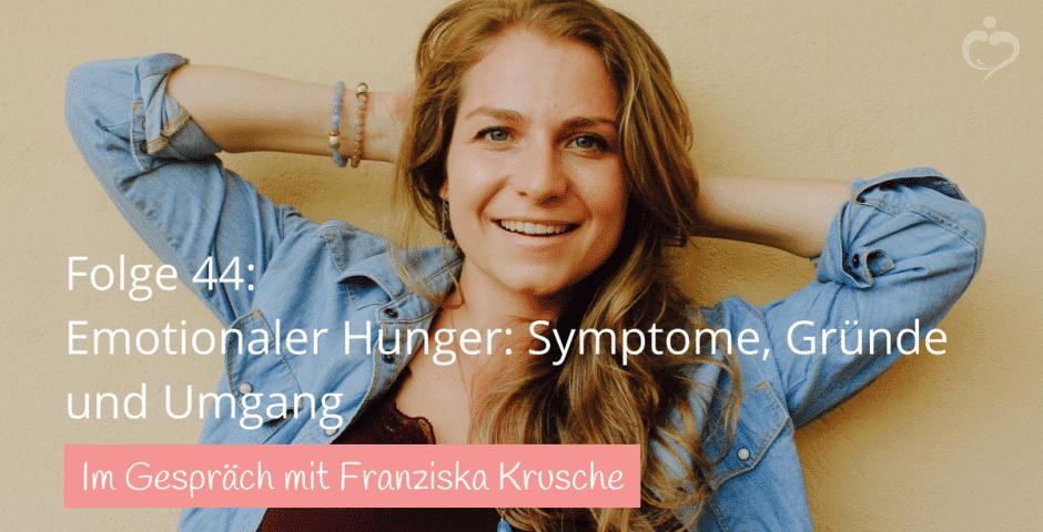Emotionaler Hunger Franziska Krusche