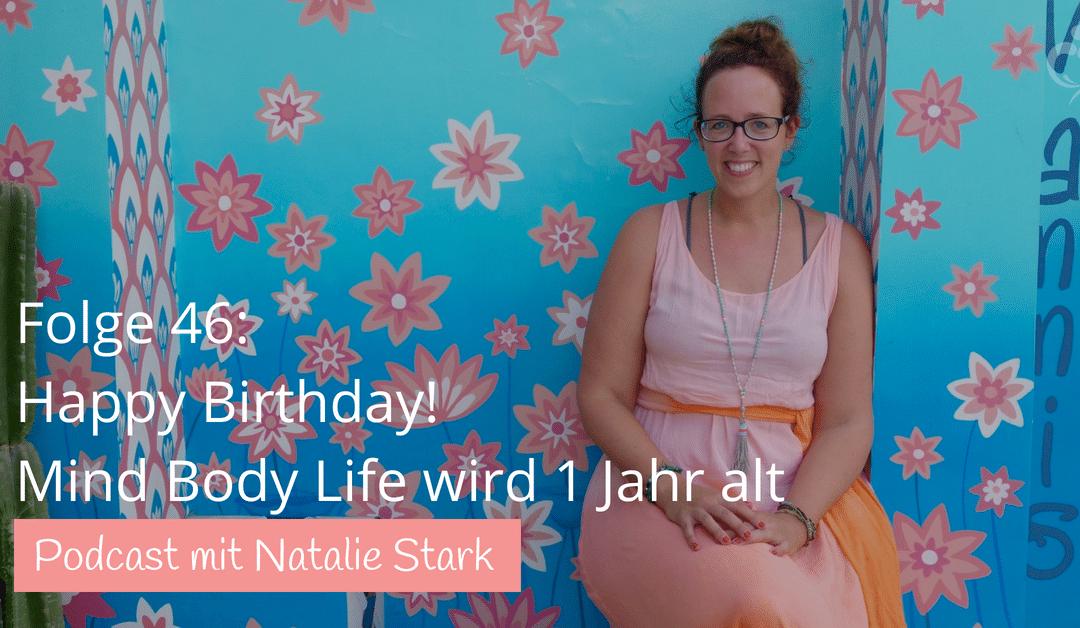 #46 Happy Birthhday! 1 Jahr Mind Body Life – Für ein gutes Leben mit Lipödem