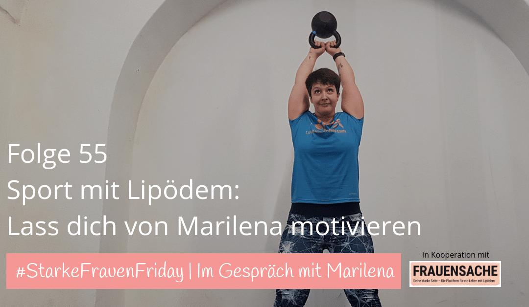 #55 Sport mit Lipödem: Lass dich von Marilena motivieren
