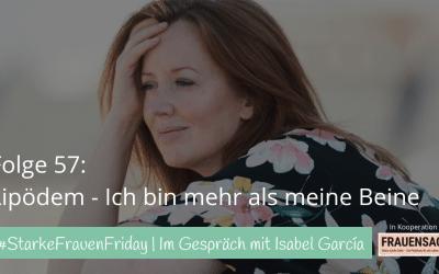 """#57 Isabel García zu ihrem Buch """"Lipödem – Ich bin mehr als meine Beine"""""""
