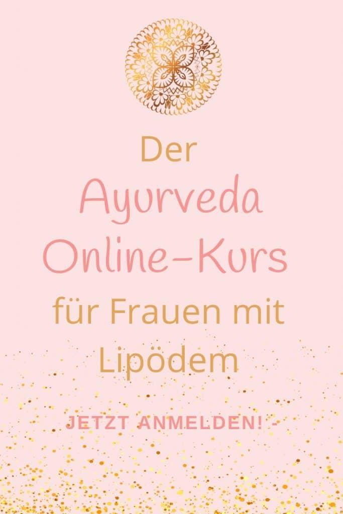 Dr Ayurveda-Online Kurs für Frauen mit Lipödem