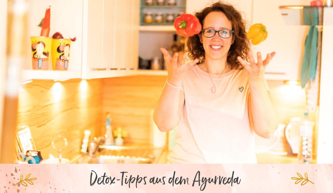 #104 Einfache Detox Tipps aus dem Ayurveda